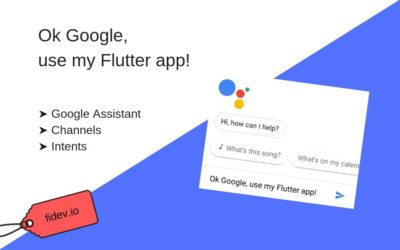 """Ok Google, use my Flutter app!"""