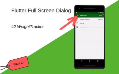 Creating full-screen dialog in Flutter – WeightTracker 2
