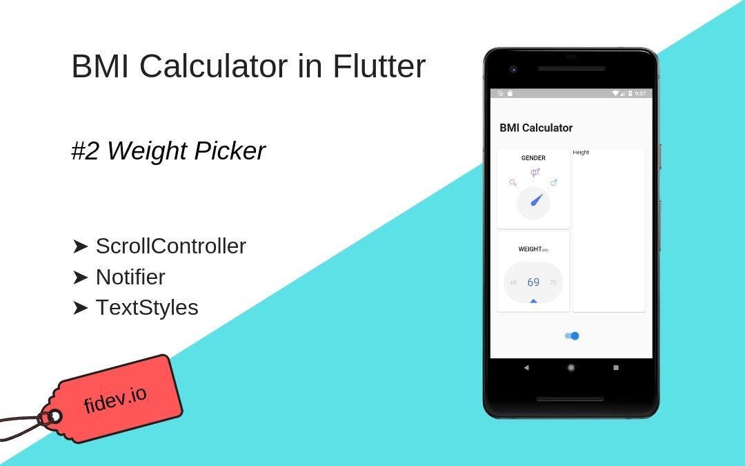 BMI Calculator in Flutter - Part 2 - Weight - Fidev