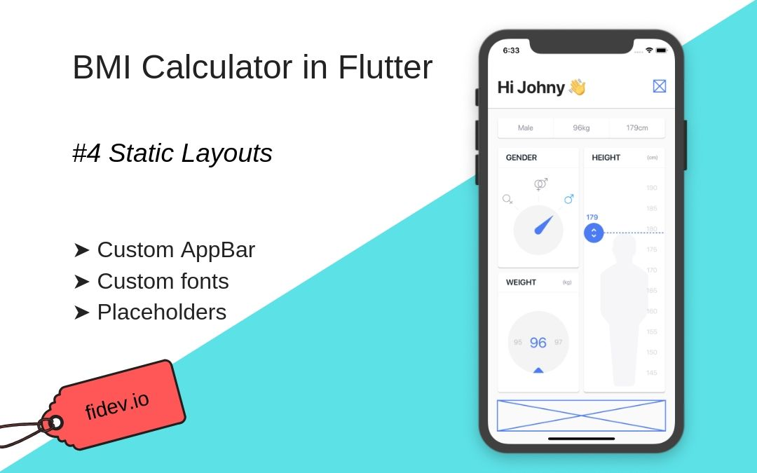 BMI Calculator in Flutter – Part 4 – Static Layouts