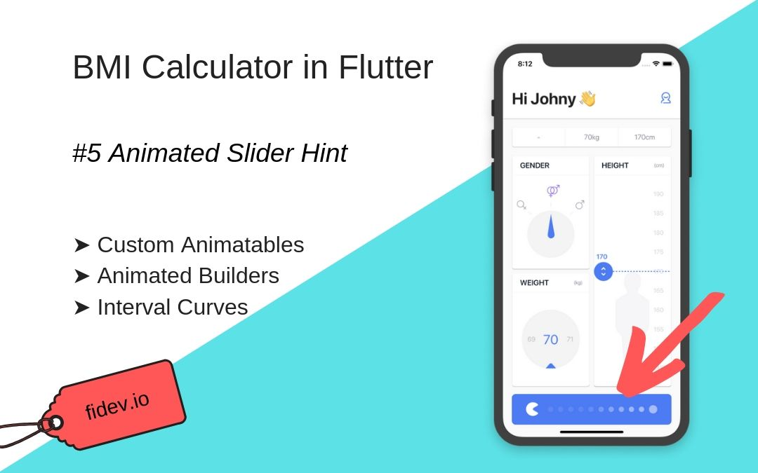 BMI Calculator in Flutter – Part 5 – Animated Slider Hint