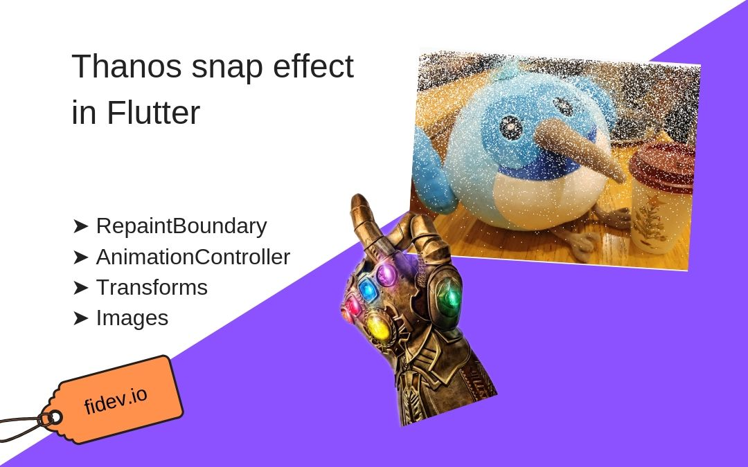 Thanos Snap Effect in Flutter - Fidev